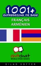 1001+ Expressions de Base Français - Arménien ebook by Gilad Soffer