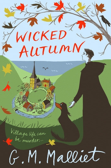 Wicked Autumn ebook by G.M. Malliet