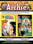 Life With Archie Magazine #11 ebook by Paul Kupperberg, Norm Breyfogle, Andrew Pepoy, Janice Chiang, Joe Rubinstein, Jack Morelli, Glenn Whitmore, Tito Peña