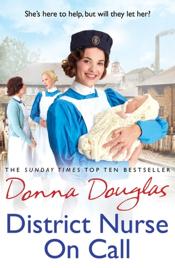 District Nurse on Call - (Steeple Street 2) ebook by Donna Douglas