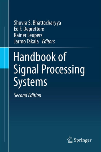 Handbook of Signal Processing Systems ebook by