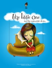 The Little One and the Marmelade Dream ebook by Irina Panait