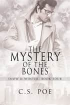 The Mystery of the Bones ebook by