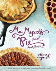 Me, Myself and Pie ebook by Sherry Gore