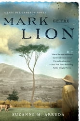Mark of the Lion - A Jade Del Cameron Mystery ebook by Suzanne Arruda