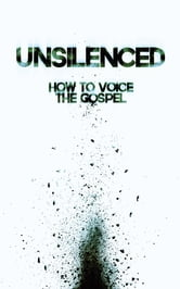 Unsilenced - How to Voice the Gospel ebook by James Boccardo