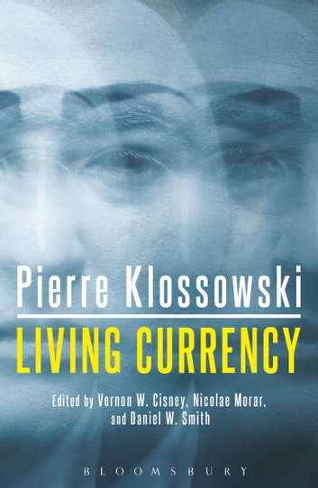 Living Currency ebook by Pierre Klossowski