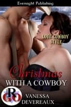 Christmas with a Cowboy ebook by Vanessa Devereaux