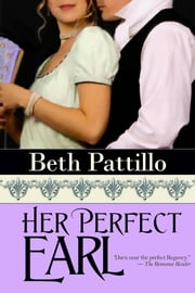 Her Perfect Earl ebook by Beth Pattillo