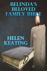 Belinda's Beloved Family Bible ebook by Helen Keating