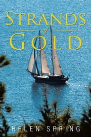 Strands of Gold - - ebook by Helen Spring