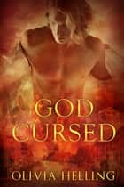 God Cursed ebook by Olivia Helling