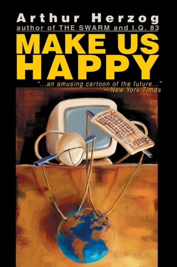 MAKE US HAPPY ebook by Arthur Herzog