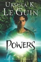 Powers ebook by Ursula K. Le Guin