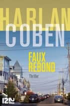 Faux rebond ebook by Harlan COBEN, Martine LECONTE