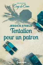Tentation pour un patron eBook by Jessica Steele