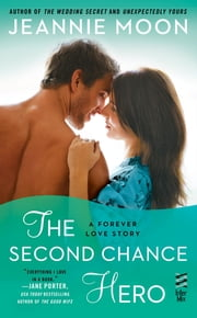 The Second Chance Hero ebook by Jeannie Moon
