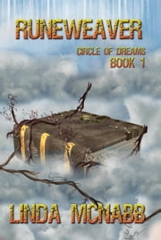 Runeweaver - Circle of Dreams, #1 ebook by Linda McNabb