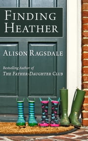 Finding Heather ebook by Alison Ragsdale