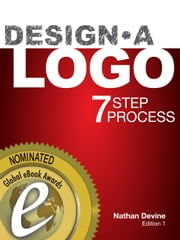Design a Logo - 7 Step Process ebook by Nathan Devine