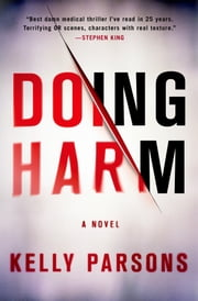 Doing Harm ebook by Kelly Parsons