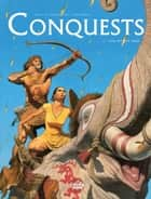 Conquests - Volume 2 - The Hittite Trap ebook by Sylvain Runberg, MIVILLE-DESCHÊNES