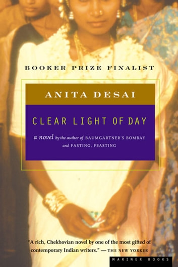 Clear Light of Day ebook by Anita Desai