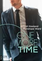 One More Time ebook by Antje Görnig, Vi Keeland, Penelope Ward