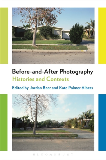 Before-and-After Photography - Histories and Contexts ebook by