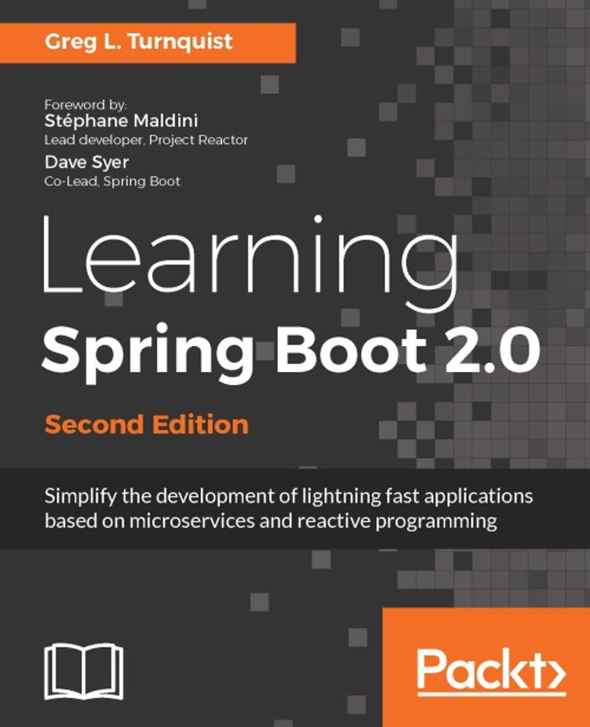Learning Spring Boot 2 0 - Second Edition ebook by Greg L  Turnquist -  Rakuten Kobo