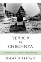 Terror in Chechnya ebook by Emma Gilligan