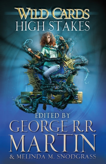 Wild Cards: High Stakes ebook by George R.R. Martin