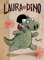 Laura y Dino ebook by ALBERTO MONTT