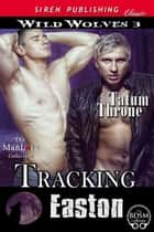 Tracking Easton ebook by
