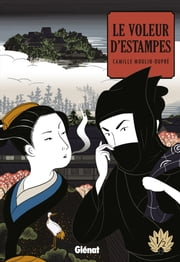 Le voleur d'estampes Tome 1 ebook by Camille Moulin-Dupré