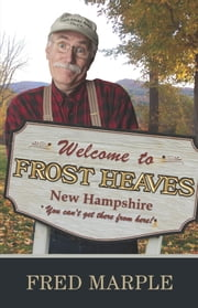 Welcome to Frost Heaves ebook by Fred Marple