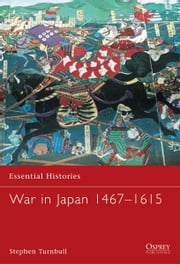 War in Japan 1467-1615 ebook by Stephen Turnbull