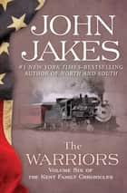 The Warriors eBook by John Jakes