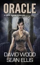 Oracle - Jade Ihara Adventures, #1 ebook by