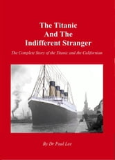 The Titanic and the Indifferent Stranger ebook by Paul Lee