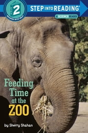 Feeding Time at the Zoo ebook by Sherry Shahan,Sherry Shahan