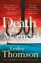 Death of a Mermaid - a page-turning and evocative thriller set on the coast ebook by
