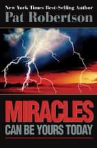 God Still Does Miracles ebook by Pat Robertson