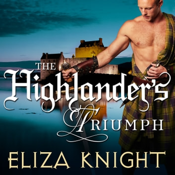 The Highlander's Triumph audiobook by Eliza Knight