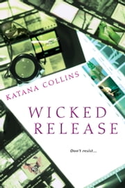 Wicked Release ebook by Katana Collins