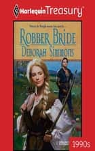 Robber Bride ebook by Deborah Simmons