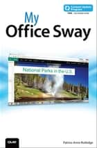My Office Sway (includes Content Update Program) ebook by Patrice-Anne Rutledge