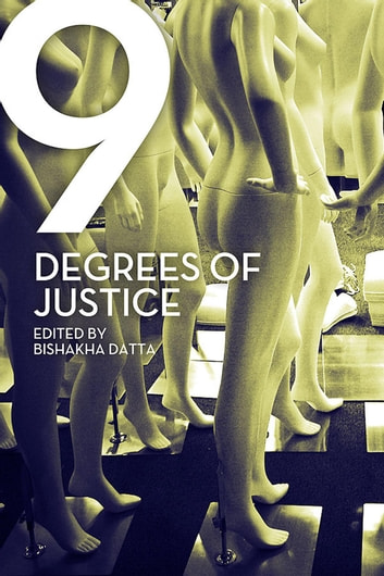 Nine Degrees of Justice - New Perspectives on Violence against Women in India ebook by