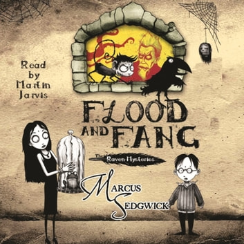 Flood and Fang - Book 1 audiobook by Marcus Sedgwick,Marcus Sedgwick