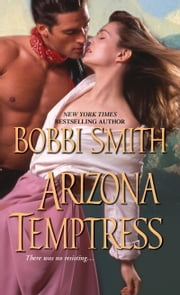 Arizona Temptress ebook by Bobbi Smith